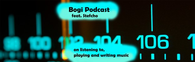 Bogi Podcast (feat. Stefcho) – ep. 5 on Music