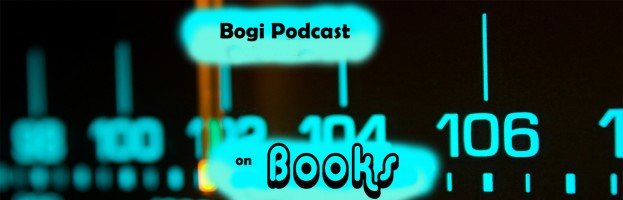 Bogi Podcast – Ep. 6 on Books