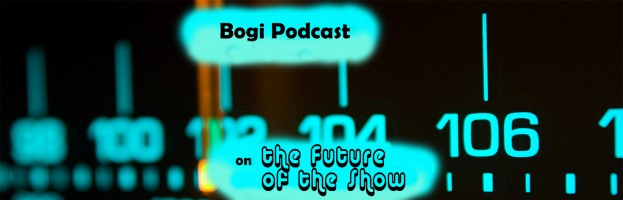Bogi Podcast – Ep. 7 on The Future of the Show